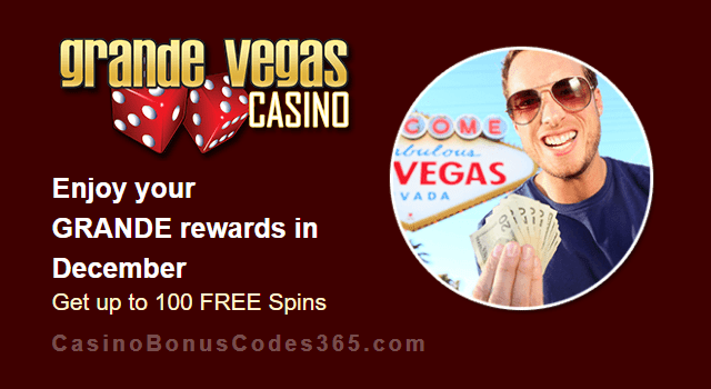 Grande Vegas Casino December 100% Match plus 100 FREE Spins Monthly Offer RTG Return of the Rudolph