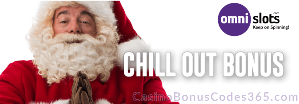 Omni Slots Chill Out Bonus