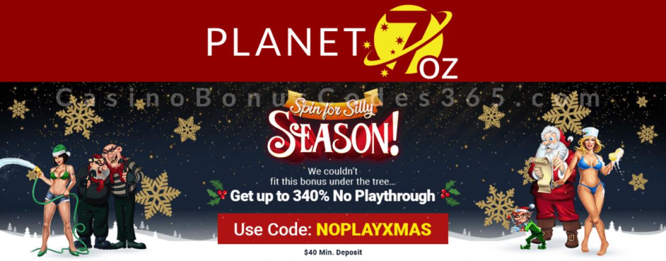 Planet 7 OZ Casino Spin for Silly Season 340% No Playthrough Bonus