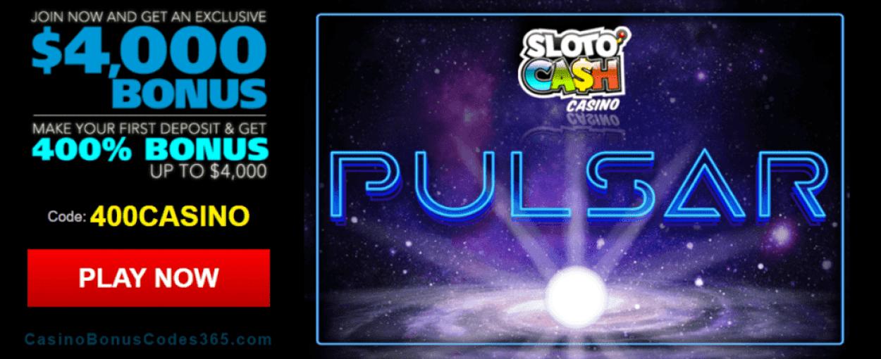 SlotoCash Casino RTG Pulsar 400% Welcome Bonus