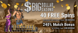 Big Dollar Casino 40 FREE Spins on Saucify Hercules: The 12 Labours plus 240% Match Bonus Welcome Deal
