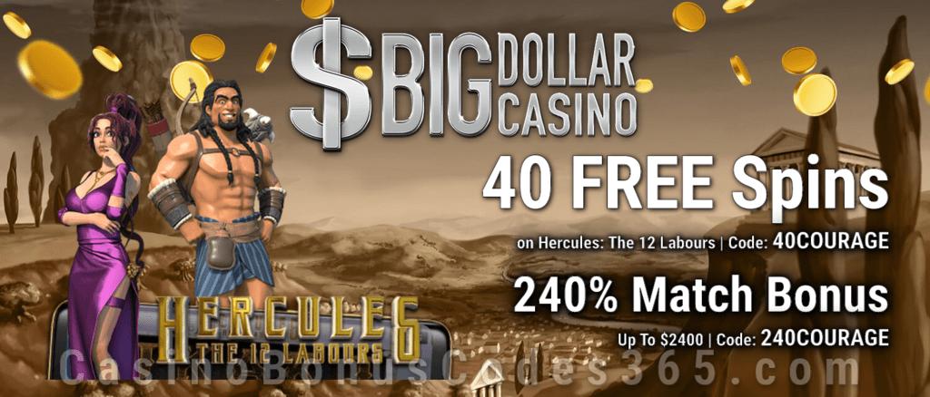 Big Dollar Casino 40 Free Spins On Hercules The 12 Labours Plus 240 Match Bonus Welcome Deal Casino Bonus Codes 365