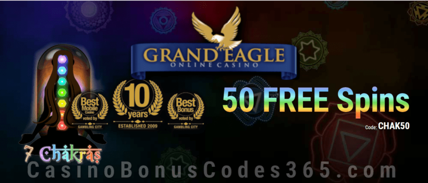 Grand Eagle Casino 50 FREE Spins on Saucify 7 Chakras Exclusive Deal