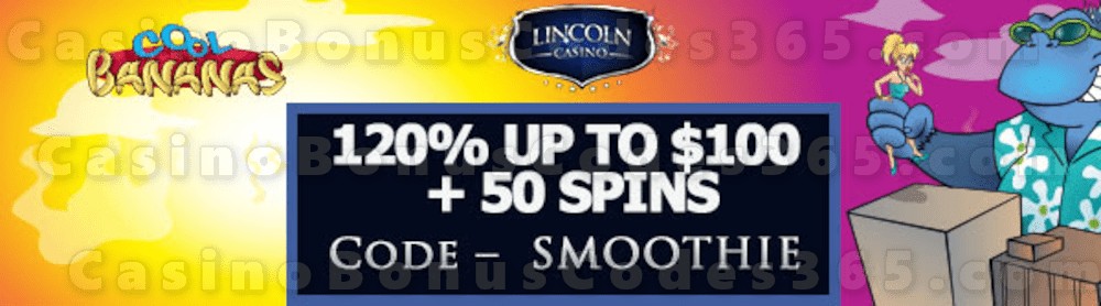 Lincoln Casino 200% up to $100 Bonus plus 50 FREE WGS Cool Bananas Spins Special Welcome Offer