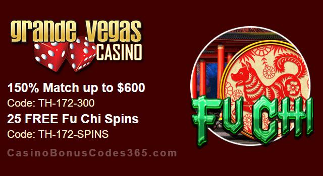 Grande Vegas Casino 150% up to $600 Bonus plus 25 FREE Fu Chi Spins Special Offer