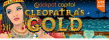 Jackpot Capital March Game of the Month RTG Cleopatra's Gold