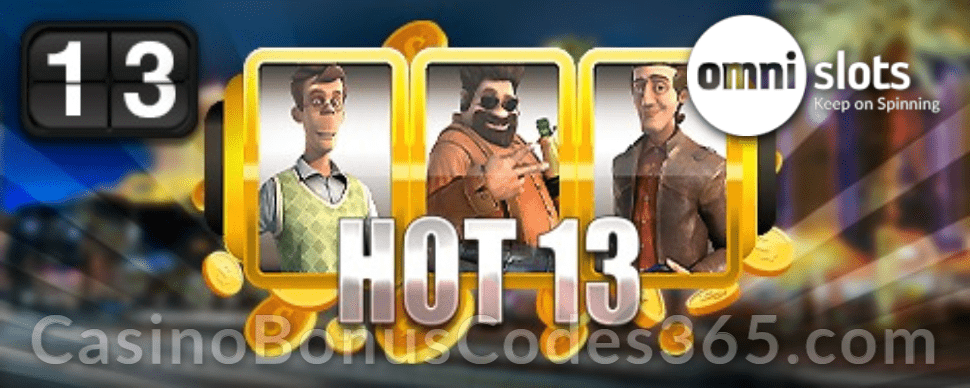 Omni Slots Hot 13 Bonus Betsoft Weekend in Vegas