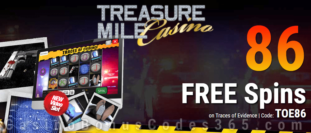 Treasure Mile Casino 86 FREE Saucify Traces of Evidence Spins Special Offer
