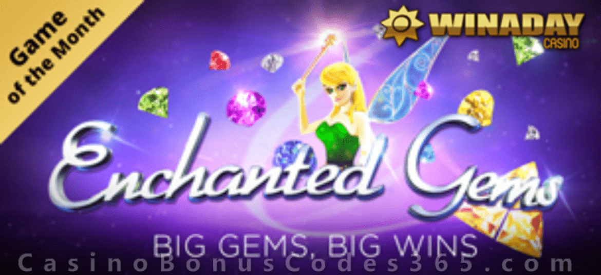 Win A Day Casino Enchanted Gems March Game of the Month Offer