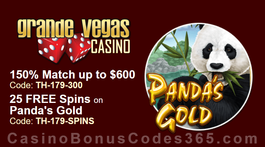 Grande Vegas Casino 150% up to $600 Bonus plus 25 FREE RTG Panda's Gold Spins Special Bonus Pack