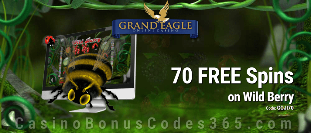 Grand Eagle Casino 70 FREE Spins on Saucify Wild Berry Exclusive Deal