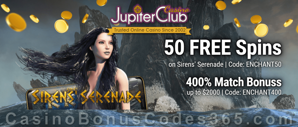 Jupiter Club Casino 50 FREE Spins Saucify Sirens' Serenade plus 400% Match Bonus Welcome Package