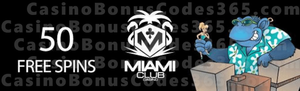 Miami Club Casino 50 Free Spins May Offer Casino Bonus Codes 365