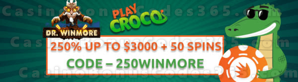 PlayCroco 250% up to $3000 Bonus plus 50 FREE Spins on Dr. Winmore Special Sign Up Offer