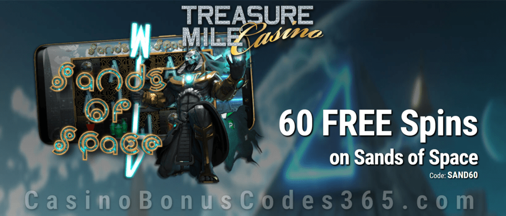 Treasure Mile Casino 60 No Deposit Free Spins On Sands Of Space