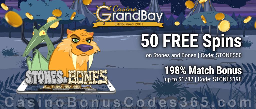 Casino Grandbay 50 Free Stones And Bones Spins Plus 198 Match Sign Up Deal Casino Bonus Codes 365