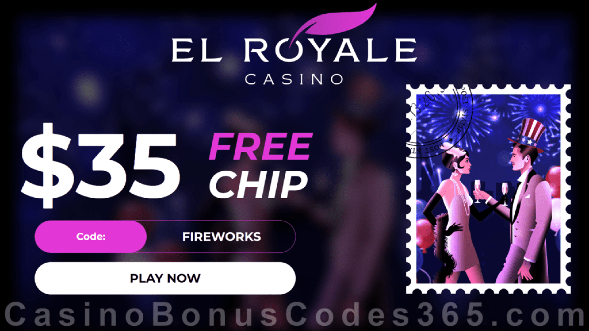 El Royale Casino $35 FREE Chip 4th of July Special Promotion