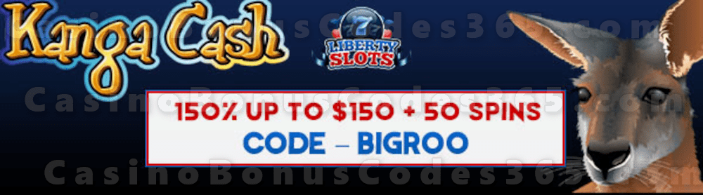 Liberty Slots 150% up to $150 Bonus plus 50 FREE WGS Kanga Cash Spins Welcome Pack