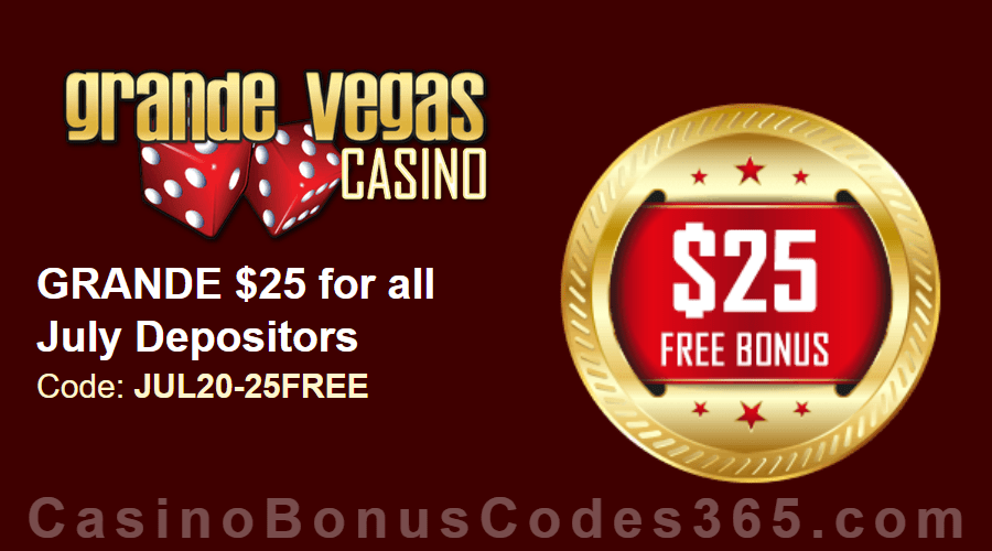 Grande Vegas Casino July Extra $25 FREE Chip Special Monthly Offer