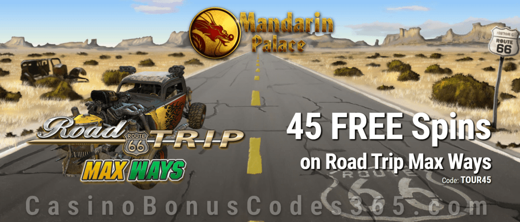 Mandarin Palace Online Casino Exclusive 45 FREE Saucify Road Trip Max Ways Spins No Deposit Offer