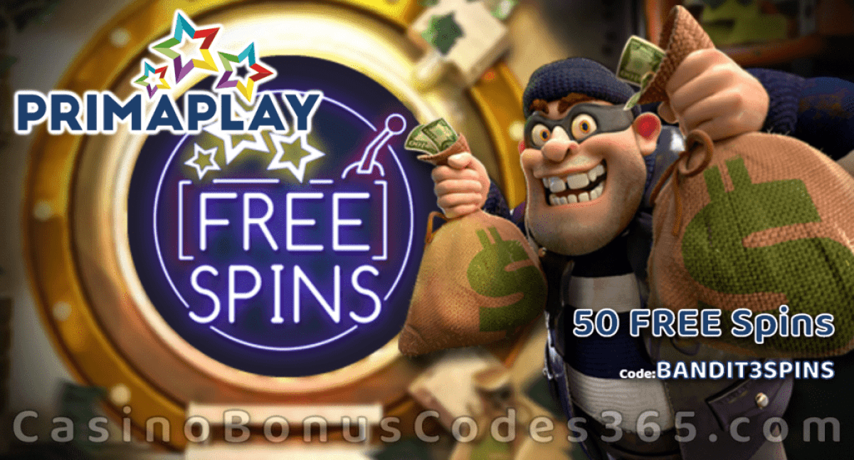 Prima Play New RTG Game Cash Bandits 3 50 FREE Spins Special Offer