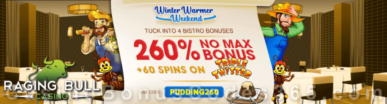 Raging Bull Casino 260% No Max plus 60 FREE RTG Triple Twister Spins Winter Warmer Weekend Bonus