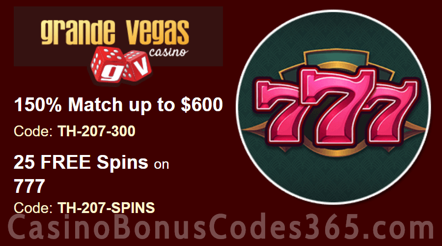 Grande Vegas Casino 150% up to $600 Bonus plus 25 FREE Spins on RTG 777 Special Offer