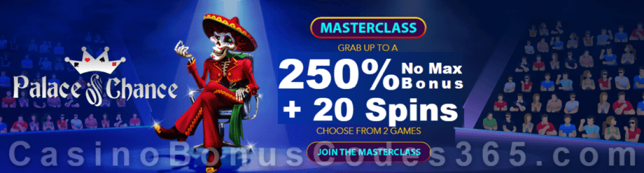 Palace of Chance 250% No Max Bonus plus 20 FREE Spins Special Weekend Masterclass Offer RTG Diamond Fiesta 5 Wishes