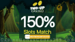 Two-up Casino Exclusive 150% Slots Match No Max Bonus Sign Up Deal