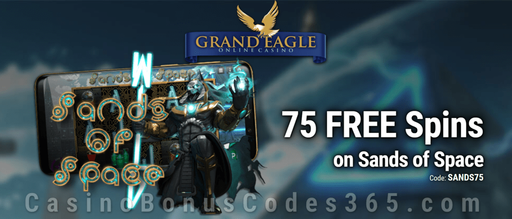Grand Eagle Casino 75 FREE Spins on Saucify Sands of Space Special No Deposit Deal