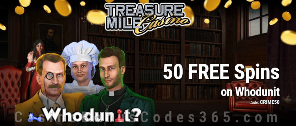Treasure Mile Casino 50 No Deposit FREE Spins on Saucify Whodunit