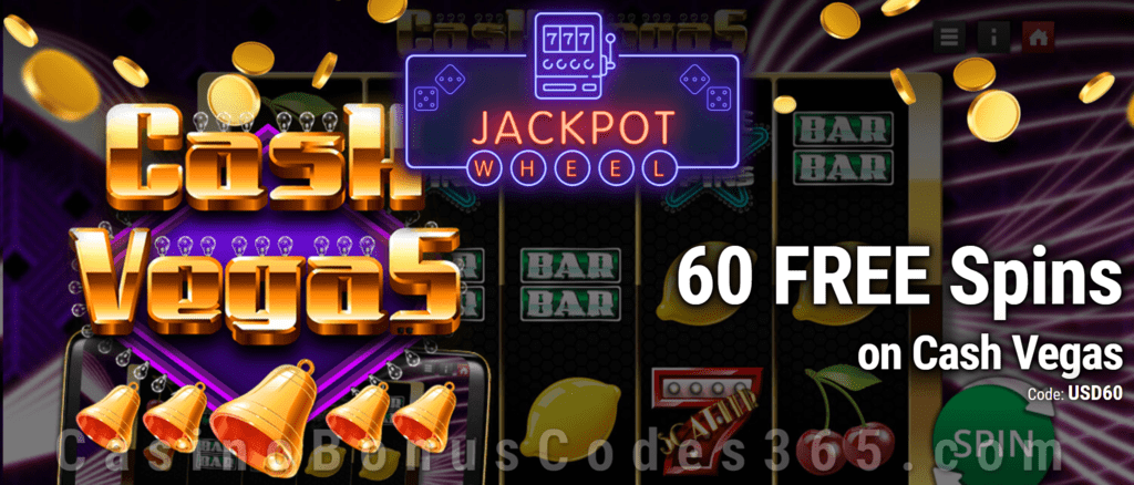 Jackpot Wheel 60 FREE Saucify Cash Vegas Spins Exclusive No Deposit All Players Promo