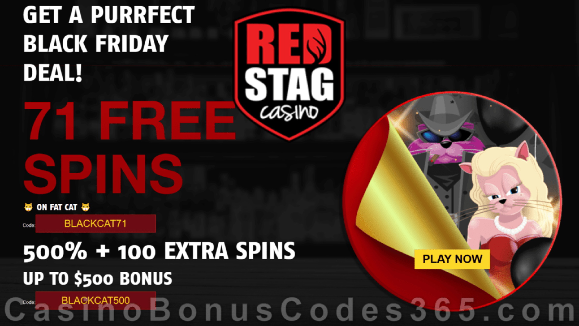 Red Stag Casino 71 FREE Spins on WGS Fat Cat and 500% Match Bonus plus 100 FREE Spins Massive Black Friday Deal