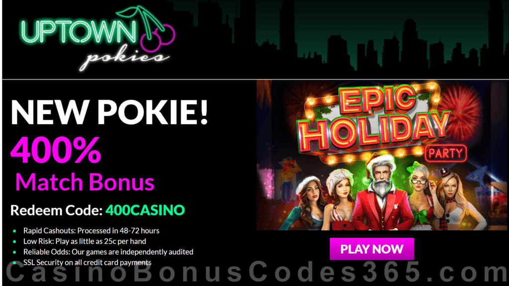 Uptown Pokies RTG Epic Holiday Party 400% Welcome Bonus