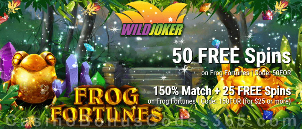 Wild Joker Casino 50 FREE Spins on Frog Fortunes and 150% Match plus 25 FREE Spins New RTG Game Special Welcome Package