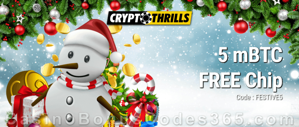 CryptoThrills Casino 5 mBTC FREE Chip Special Holiday Deal