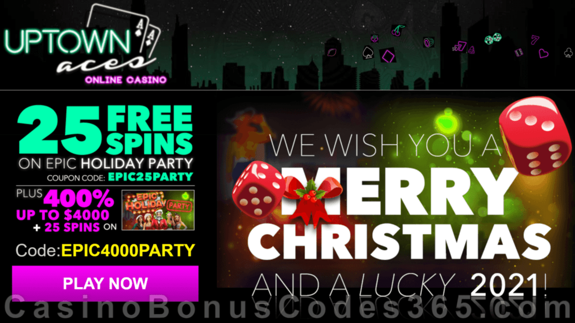 Uptown Aces 25 FREE Epic Holiday Party Spins and 400% Match Bonus plus 25 FREE Spins RTG Holiday Season Special Deal