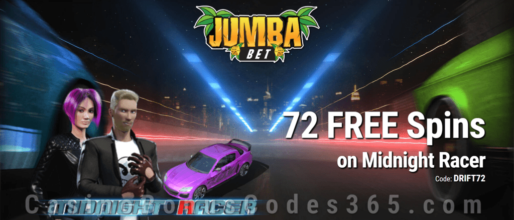 Jumba Bet Exclusive No Deposit 72 FREE Saucify Midnight Racer Spins Offer