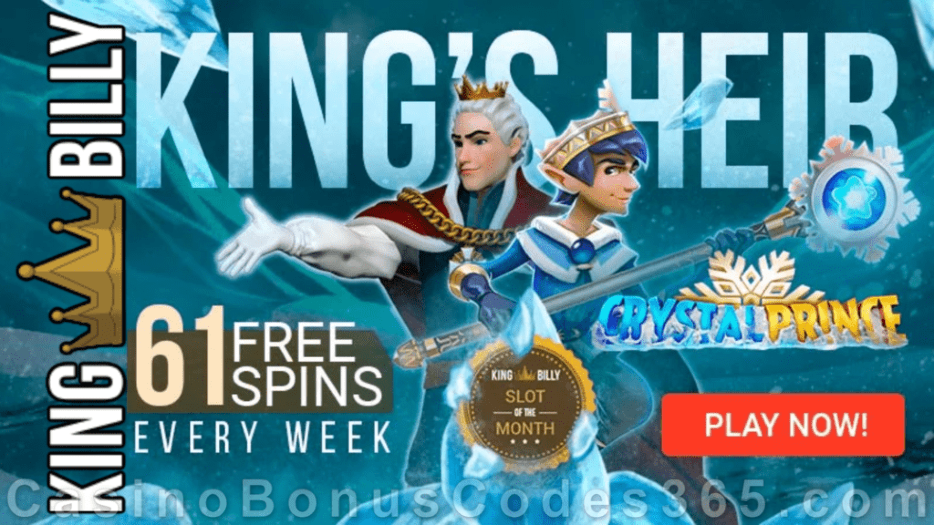 King Billy Casino 61 FREE Spins on Quickspin Crystal Prince Slot of the Month Promo