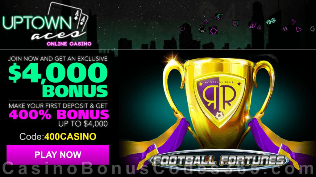 Uptown Aces Football Fortunes New Game 400% Welcome Bonus