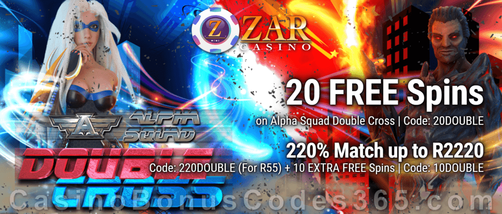 ZAR Casino 20 FREE Spins on Saucify Alpha Squad Double Cross plus 220% + 10 FREE Spins on Alpha Squad Double Cross Match Bonus New Players Promotion