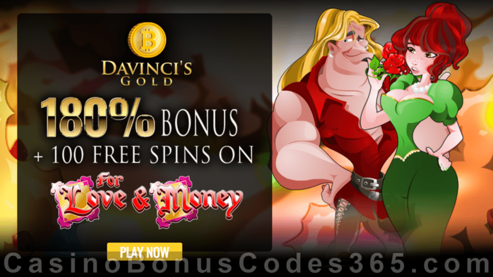 Da Vinci's Gold 180% Match Bonus plus 100 FREE Rival Gaming For Love and Money Spins St. Valentine's Day Special Deal