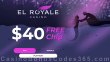 El Royale Casino $40 FREE Chip St. Valentine's Day Special No Deposit Deal RTG Mermaid's Pearls