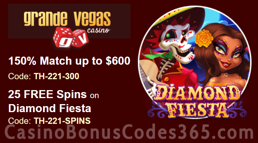 Grande Vegas Casino 150% up to $600 Bonus plus 25 FREE RTG Diamond Fiesta Spins Special Promotion