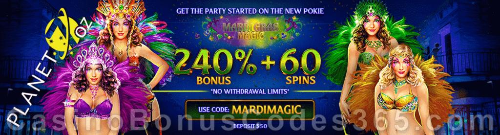 Planet 7 OZ Casino 240% Match No Max Bonus plus 60 FREE Mardi Gras Magic Spins Special New RTG Game Offer