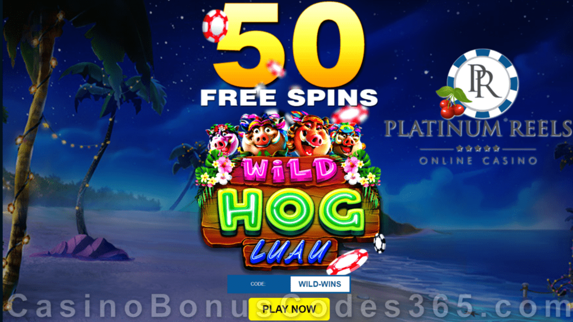 Platinum Reels 50 No Deposit FREE RTG Wild Hog Luau Spins Welcome Offer