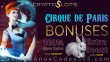 CryptoSlots Cirque de Paris New Game Special Bonuses