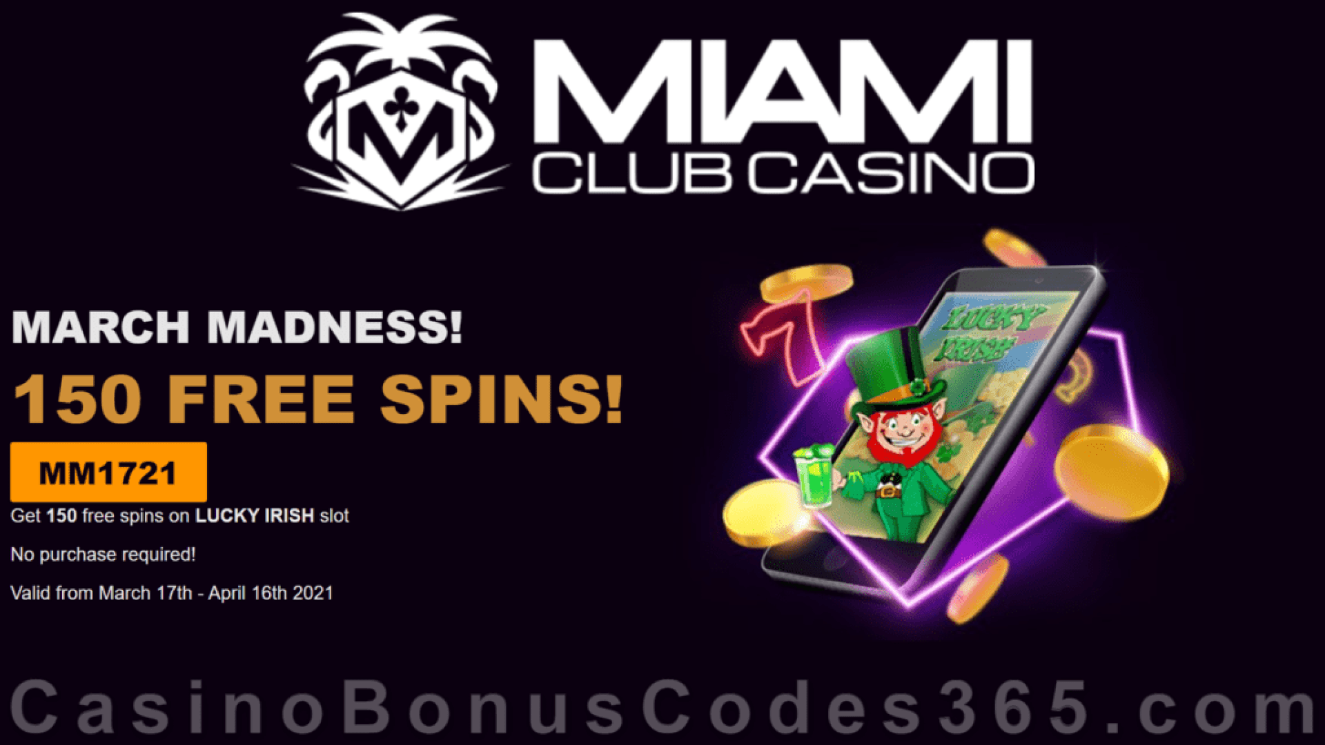 Miami Club Casino 150 FREE WGS Lucky Irish Spins March Madness Week 3 Massive No Deposit Offer