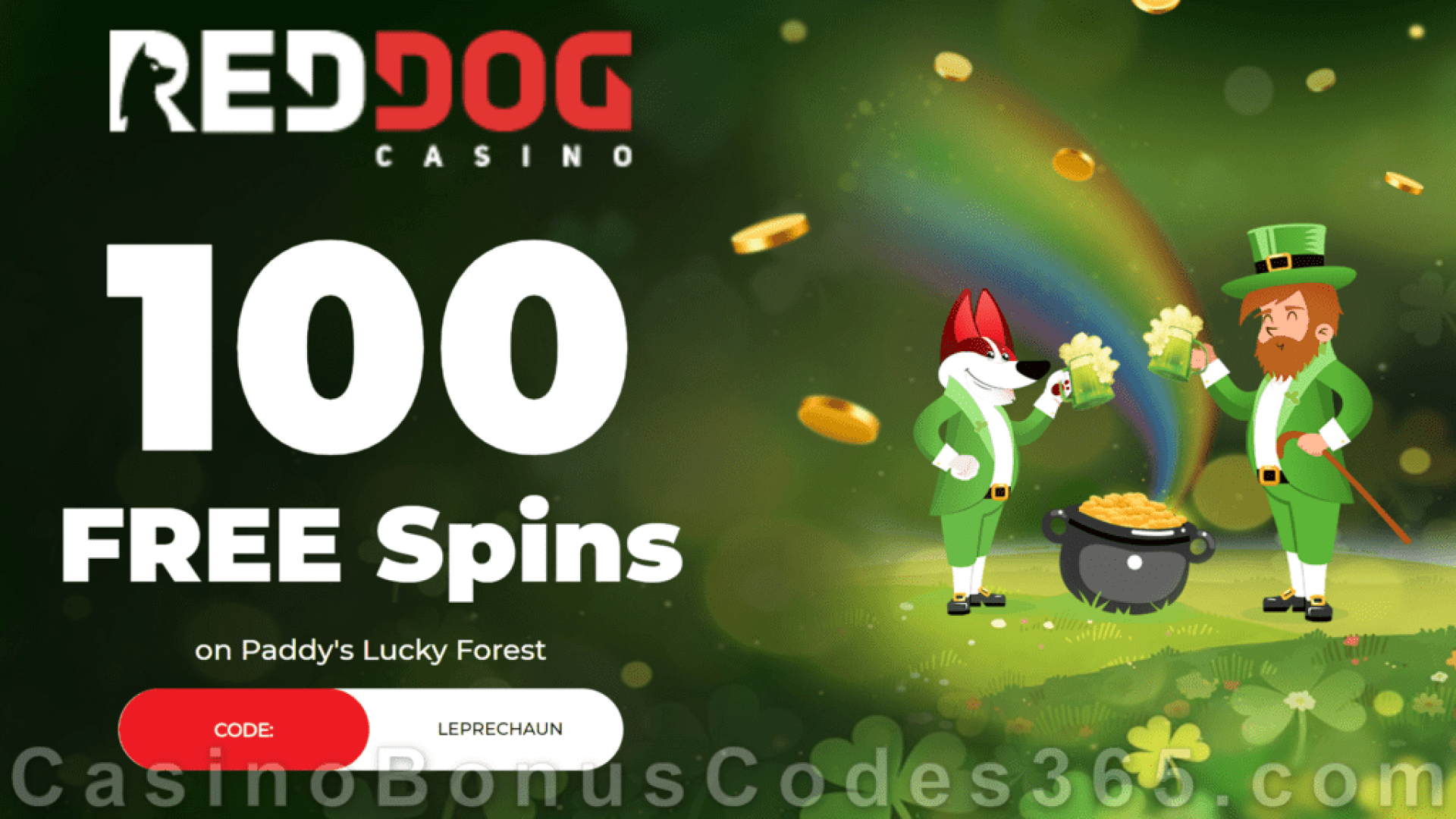 Red Dog Casino 100 FREE Spins on Paddy's Lucky Forest Special Deposit Offer