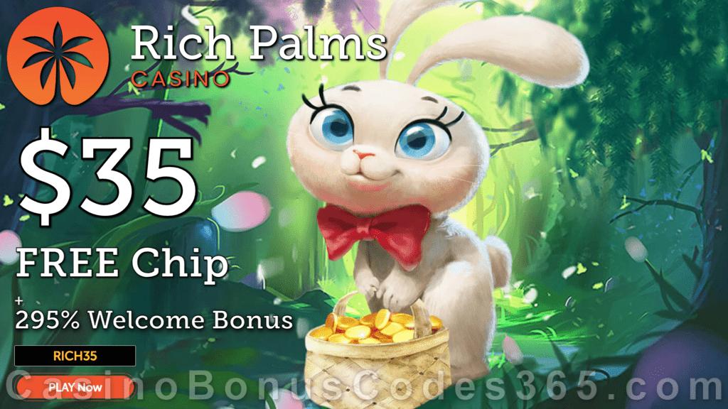 Rich Palms Casino $35 FREE Chip plus 295% Match Bonus Easter Promo